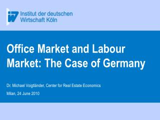 Office Market and Labour Market: The Case of Germany