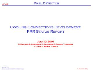 Cooling Connections Development: PRR Status Report