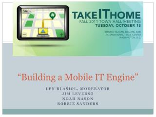 """Building a Mobile IT Engine"""