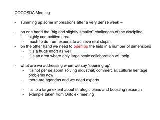 COCOSDA Meeting summing up some impressions after a very dense week –