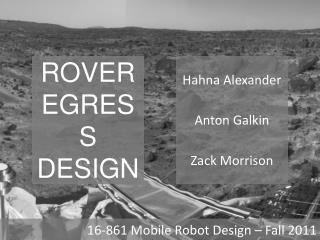 Rover Egress Design
