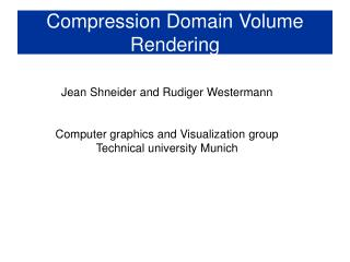 Compression Domain Volume Rendering