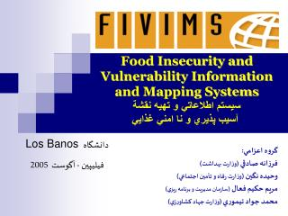Food Insecurity and Vulnerability Information and Mapping Systems