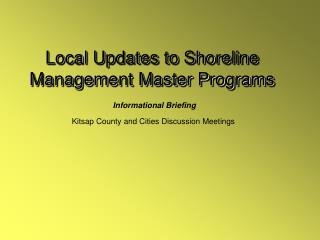 Local Updates to Shoreline  Management Master Programs