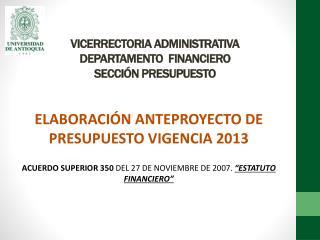 VICERRECTORIA ADMINISTRATIVA DEPARTAMENTO  FINANCIERO SECCI�N PRESUPUESTO