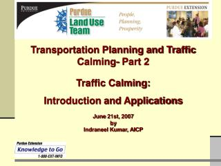 Traffic Calming: Introduction and Applications  June 21st, 2007 by Indraneel Kumar, AICP