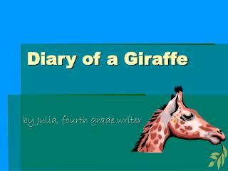 Diary of a Giraffe