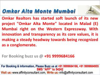 Omkar Alta Monte @09999684166 apartments malad east mumbai