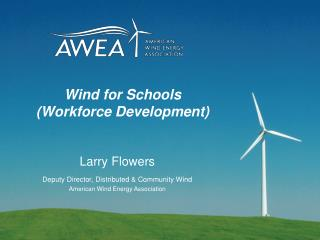 Wind for Schools (Workforce Development)
