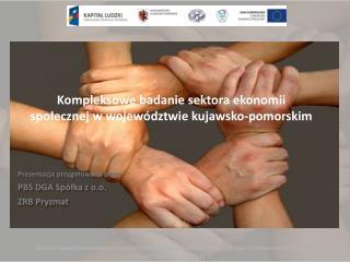 Kompleksowe badanie sektora ekonomii społecznej w województwie kujawsko-pomorskim
