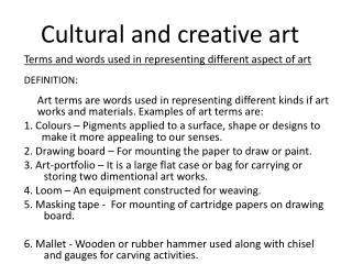 Cultural and creative art