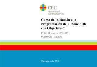 Curso de Iniciaci�n a la Programaci�n del iPhone SDK con Objective-C