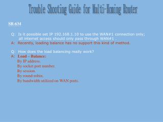 Trouble Shooting Guide for Multi-Homing Router