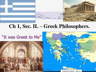"""""""It was Greek to Me"""""""