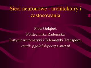 Sieci neuronowe - architektury i zastosowania