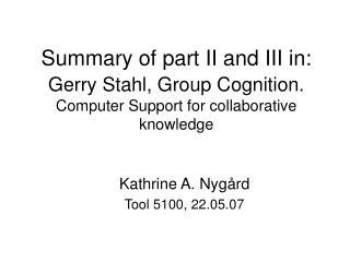 Kathrine A. Nygård Tool 5100, 22.05.07