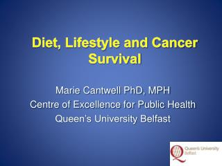 Diet, Lifestyle and Cancer Survival