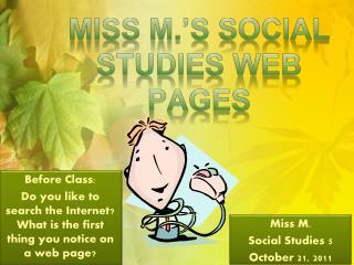 Miss M.'s Social Studies Web Pages
