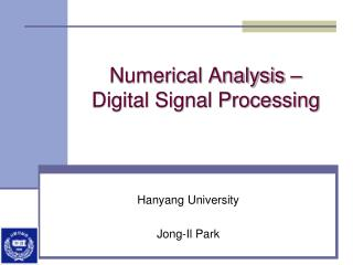 Numerical Analysis –  Digital Signal Processing