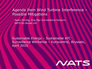 Agenda Item Wind Turbine Interference – Possible Mitigations