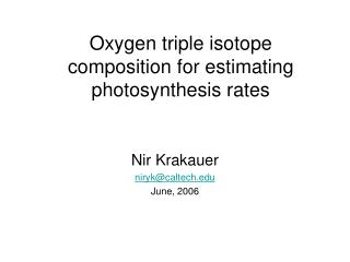 Oxygen triple isotope composition for estimating  photosynthesis rates