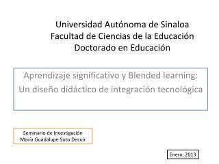 Universidad Autónoma de Sinaloa Facultad  de Ciencias  de la Educación Doctorado en Educación