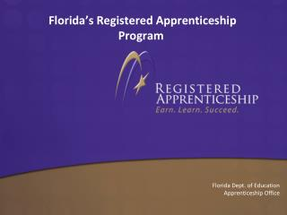 Florida�s Registered Apprenticeship Program