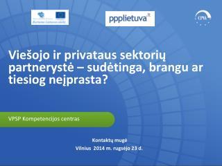 Kontaktų mugė Vilnius  2014  m .  rugsėjo 23  d .
