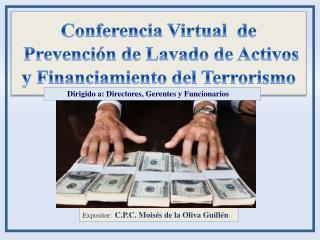Conferencia Virtual  de  Prevenci�n de Lavado de Activos y Financiamiento del Terrorismo