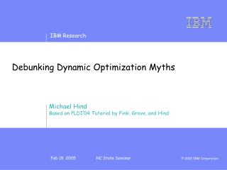 Debunking Dynamic Optimization Myths