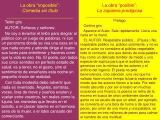 """La obra  """"imposible"""": Comedia sin título ___________________________    Telón gris"""