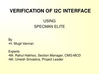 VERIFICATION OF I2C INTERFACE