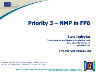 Priority 3 – NMP in FP6