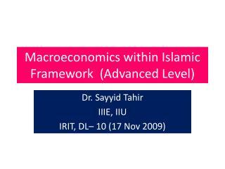 Macroeconomics within Islamic Framework  Advanced Level