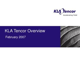 KLA Tencor Overview