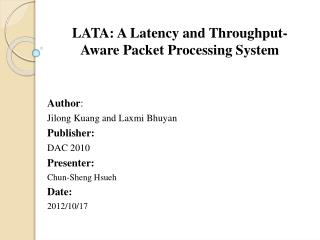 LATA: A Latency and Throughput-Aware Packet Processing System