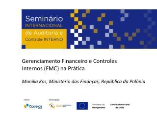 Gerenciamento Financeiro  e  Controles Internos  (FMC)  na Prática