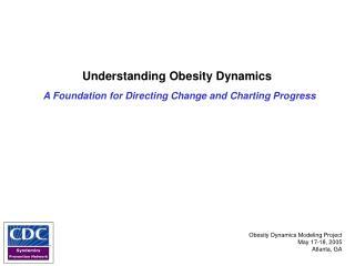 Understanding Obesity Dynamics