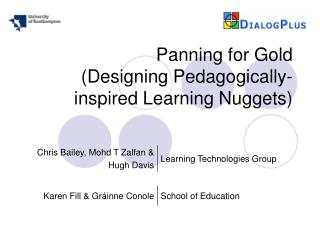 Panning for Gold (Designing Pedagogically-inspired Learning Nuggets)