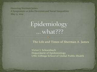 Epidemiology  … what???