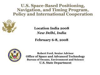 Location India 2008 New Delhi, India February 6-8, 2008