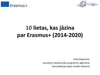 10  lietas, kas jāzina  par Erasmus+ (2014-2020)
