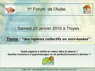 1 er  Forum  de l'Aube