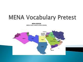 MENA Vocabulary Pretest
