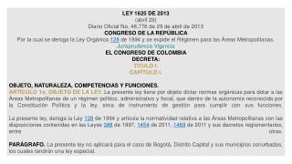 LEY 1625 DE 2013 (abril 29) Diario Oficial No. 48.776 de 29 de abril de 2013