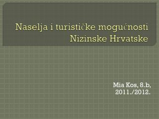 Naselja i turističke mogućnosti Nizinske Hrvatske