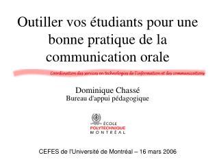 Outiller vos �tudiants pour une bonne pratique de la communication orale
