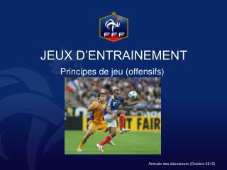 JEUX D'ENTRAINEMENT
