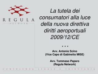 La tutela dei consumatori alla luce della nuova direttiva diritti aeroportuali 2009