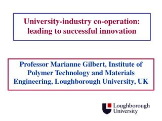 University-industry co-operation: leading to successful innovation